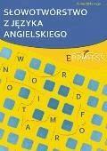 Słowotwórstwo z Języka Angielskiego - Anna Piekarczyk - ebook