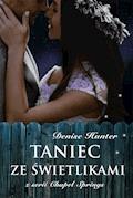 Taniec ze świetlikami - Denise Hunter - ebook