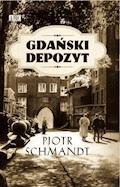 Gdański depozyt - Piotr Schmandt - ebook