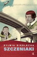 Szczeniaki - Sylwia Siedlecka - ebook