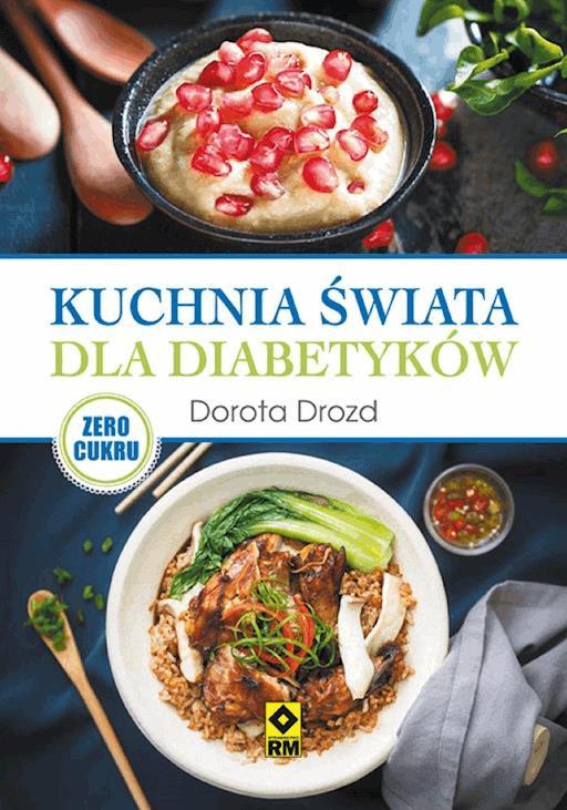 Kuchnia Polska Dla Diabetyków Dorota Drozd Ebook