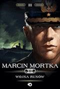 Trylogia nordycka. Tom 3. Wojna runów - Marcin Mortka - ebook