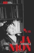 Janion. Transe - traumy - transgresje. 2: Prof. Misia - Maria Janion, Kazimiera Szczuka - ebook