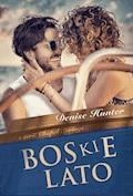 Boskie lato - Denise Hunter - ebook