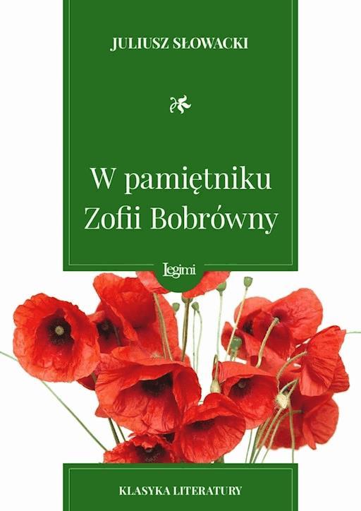 W Pamiętniku Zofii Bobrówny Juliusz Słowacki Darmowy