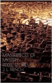 Masterpieces of Mystery: Riddle Stories - Joseph Lewis