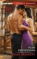 Plan uwodzenia - Jules Bennett - ebook