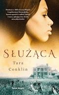 Służąca - Tara Conklin - ebook