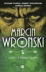 Gliny z innej gliny - Marcin Wroński, Andrzej Pilipiuk, Robert Ostaszewski - ebook + audiobook