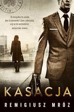 Kasacja - Remigiusz Mróz - ebook + audiobook