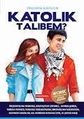 Katolik talibem? - Zbigniew Kaliszuk - ebook