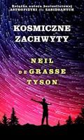 Kosmiczne zachwyty - Neil deGrasse Tyson - ebook + audiobook
