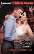 Rozwód? Nigdy! - Andrea Laurence - ebook