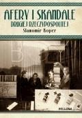 Afery i skandale Drugiej Rzeczpospolitej - Koper, Sławomir - ebook