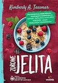 Leczenie odżywianiem. Zdrowe jelita - Kimberly A. Tessmer - ebook