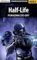 Half-Life - poradnik do gry - Krystian Smoszna - ebook