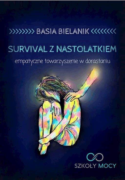 Survival Z Nastolatkiem Empatyczne Towarzyszenie W