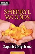Zapach żółtych róż - Sherryl Woods - ebook