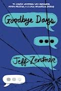 Goodbye days - Jeff Zenter - ebook
