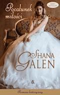 Pocałunek miłości - Shana Galen - ebook