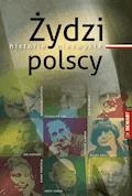 Żydzi polscy. Historie niezwykłe - Witold Sienkiewicz - ebook