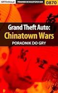 Grand Theft Auto: Chinatown Wars - poradnik do gry - Terrag - ebook
