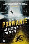 Porwanie - Agnieszka Pietrzyk - ebook + audiobook
