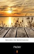 Próby - Michel de Montaigne - ebook