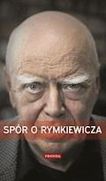 Spór o Rymkiewicza - Tomasz Rowiński - ebook