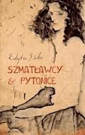 Szmatławcy and Pytonice - Edyta Sirko - ebook