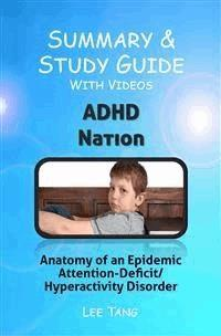 Keith Conners Father Of Adhd Regrets >> Summary Study Guide Adhd Nation Lee Tang Ebook Legimi Online