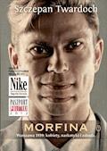 Morfina - Szczepan Twardoch - ebook + audiobook