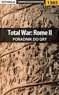 """Total War: Rome II - poradnik do gry - """"Asmodeusz"""" - ebook"""