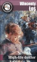 High-life doktor - Wincenty Łoś - ebook