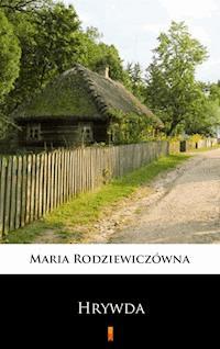 Hrywda Maria Rodziewiczówna Ebook Legimi Online