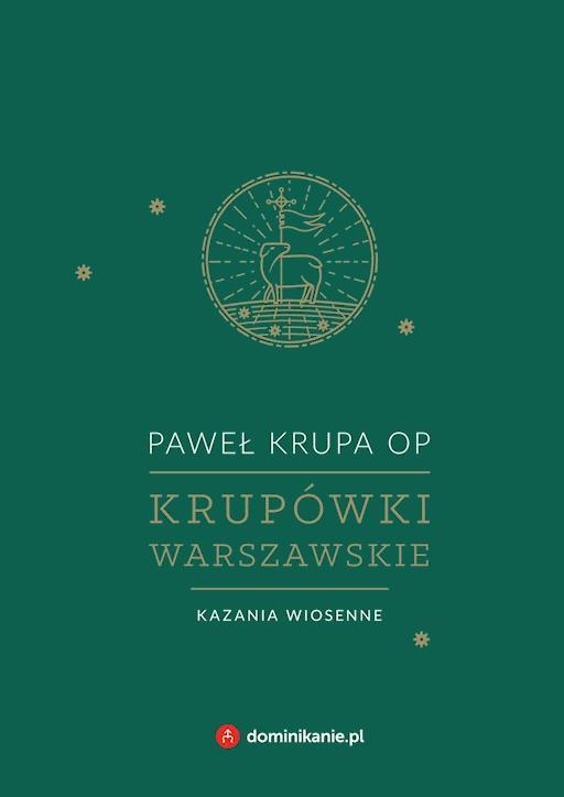 Krupówki Warszawskie Kazania Zimowe Paweł Krupa Op