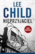 Nieprzyjaciel - Lee Child - ebook