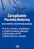 Zarządzanie Placówką Medyczną. Serwis menedżerów, właścicieli i kadry zarządzającej, wydanie lipiec 2015 r. - Anna Rubinkowska - ebook