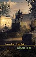 Wiwarium - Jarosław Kamiński - ebook