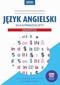 Język angielski dla gimnazjalisty. Gramatyka - Agata Mioduszewska, Joanna Bogusławska - ebook