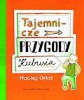 Tajemnicze przygody Kubusia - Maciej Orłoś - ebook
