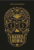 Narkonomia - Tom Wainwright - ebook