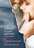 Bezpieczne kłamstwa - Randy Susan Meyers - ebook
