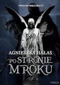Po stronie mroku - Agnieszka Hałas - ebook