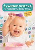 Żywienie dziecka wpierwszym roku życia - Magdalena Czyrynda-Koleda, Magdalena Jarzynka-Jendrzejewska - ebook