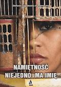 Namiętność niejedno ma imię - Stefania Jagielnicka-Kamieniecka - ebook