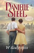 W ślady ojca - Danielle Steel - ebook