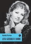 Anna German o sobie - Mariola Pryzwan - ebook