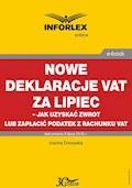 Nowe deklaracje VAT za lipiec - jak uzyskać zwrot lub zapłacić podatek z rachunku VAT - Joanna Dmowska - ebook