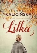 Lilka - Małgorzata Kalicińska - ebook